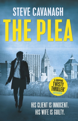 Steve Cavanagh - The Plea
