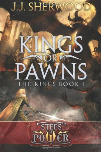 Kings or Pawns | JJ Sherwood