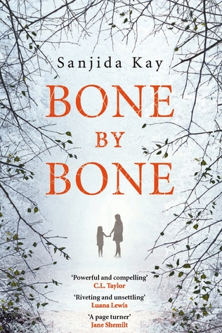 Bone by Bone | Sanjida Kay