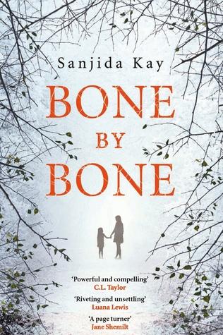 Bone by Bone | Sanjida Kay