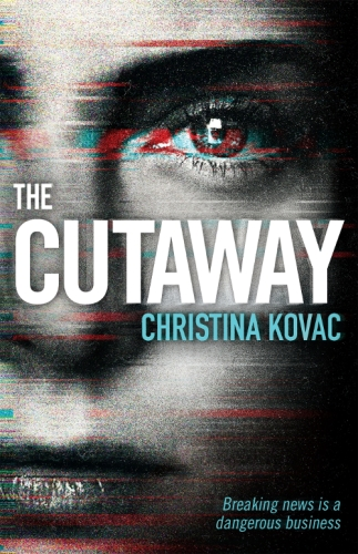 book cover - The Cutaway - Christina Kovac