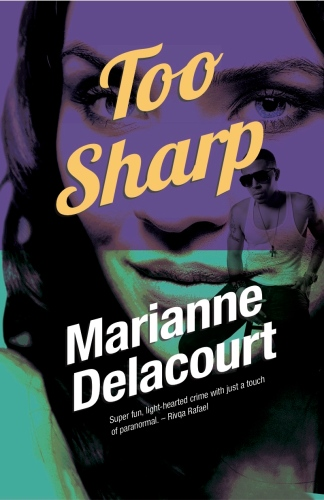 Too Sharp - Marianne Delacourt