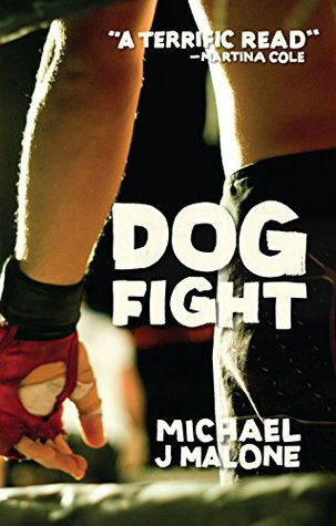 Dog Fight - Michael J. Malone