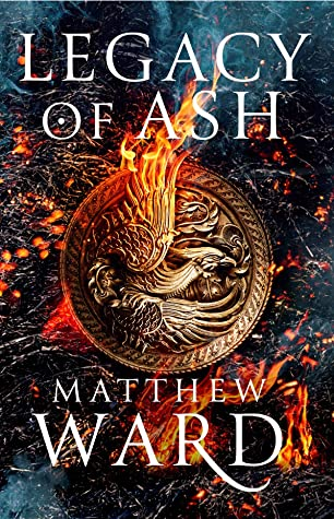 Legacy of Ash - Matthew Ward